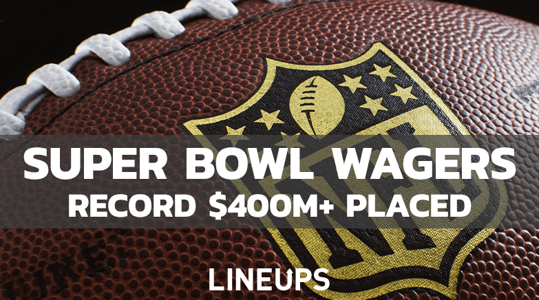 Super Bowl Wagers record breaking