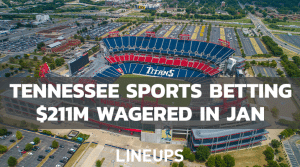 Tennessee Sports Betting Handle Continues Rise in January, $211M Wagered