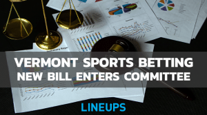 New Vermont Sports Betting Enters Committee: Hope for 2021 Legalization?