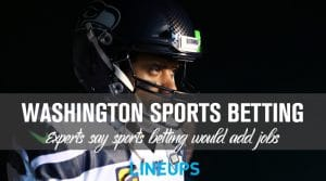 Sports Betting in Washington State Would Add Jobs