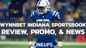 WynnBet Indiana Sportsbook Review & Launch Update