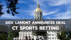 Governor Lamont Announces Agreement For Connecticut Sports Betting