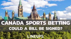 Thursday is Big Day for Canada Sports Betting, Will a Bill be Signed?