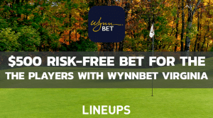 Get a $500 Risk-Free Bet For The Players With WynnBet Virginia