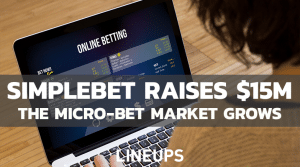 Simplebet Raises $15 million of Capital for Sports Betting Software