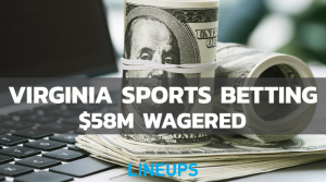 Virginia Sports Betting Handle Passes $50m in Just 11 Days