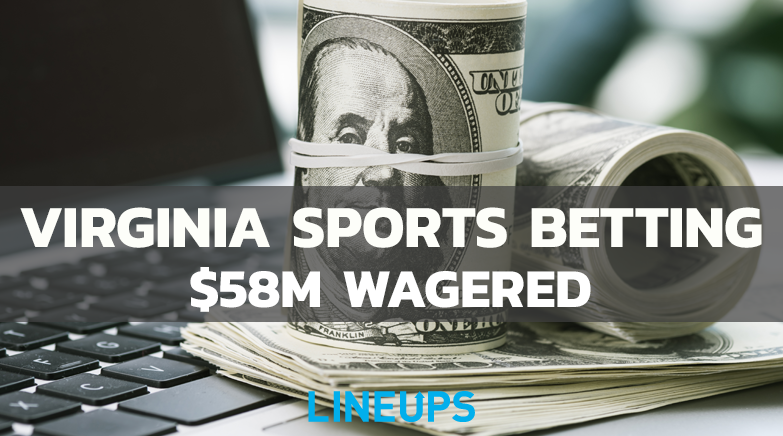 Virginia Sports Betting 58m wagered