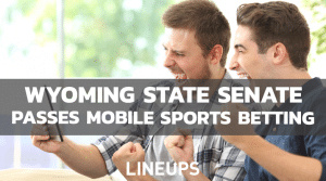 Wyoming Senate Passes Mobile Sports Betting Bill