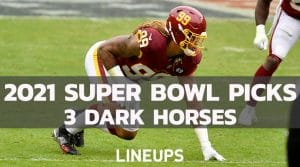 2021 Super Bowl Dark Horse Picks