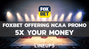 5x Your Money On FoxBet If Either Gonzaga Or Baylor Scores A Point