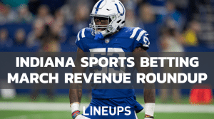 Indiana Sports Betting Tops $300M In March Handle