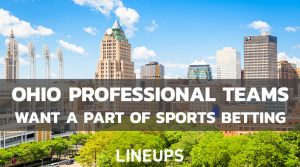 Ohio Professional Sports Want Piece of Sports Betting Pie