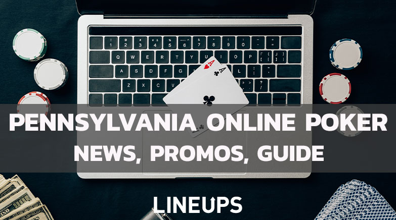 Pennsylvania Online Poker news promo guide