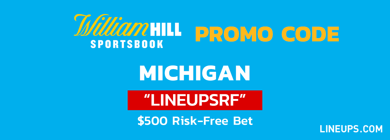 William Hill Michigan $500 Bonus
