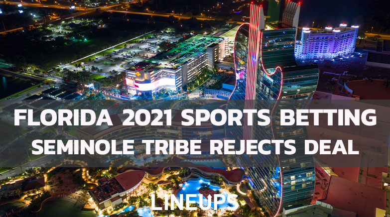 Florida 2021 Sports Betting Seminole tribe rejects