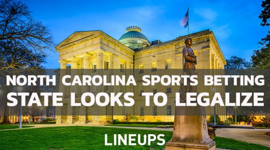 New Bill Could Lead to Legal Sports Betting Throughout North Carolina