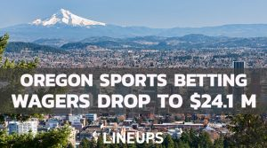 Oregon Sports Betting Sees Large Drop in March; Only $24.1 Million Wagered