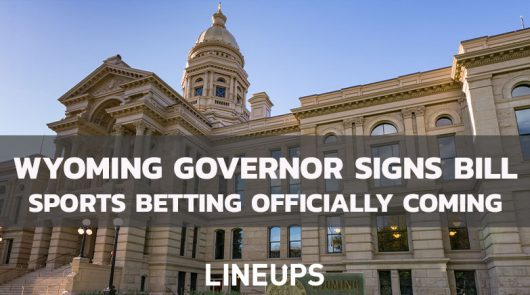 Governor Mark Gordon Officially Signs Wyoming Sports Betting Bill