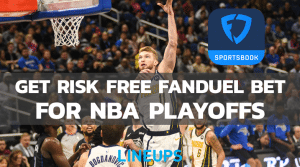 Get Up To A $1000 Risk-Free Bet On FanDuel For The NBA Playoffs