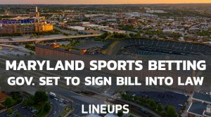 Governor Larry Hogan Set to Sign Maryland Sports Betting Bill into Law