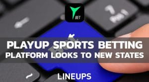 PlayUp Sees Sports Betting Access in New States