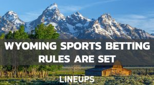 Wyoming Approves Sports Betting Rules