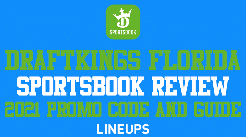 DraftKings Florida Promo Code, Sportsbook Review, Guide