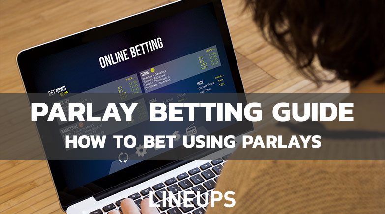 Parlay Betting Guide