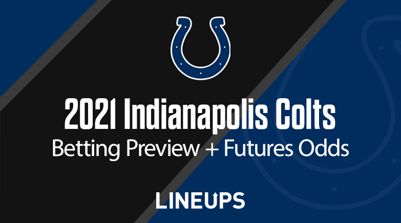 Indianapolis Colts Betting Preview