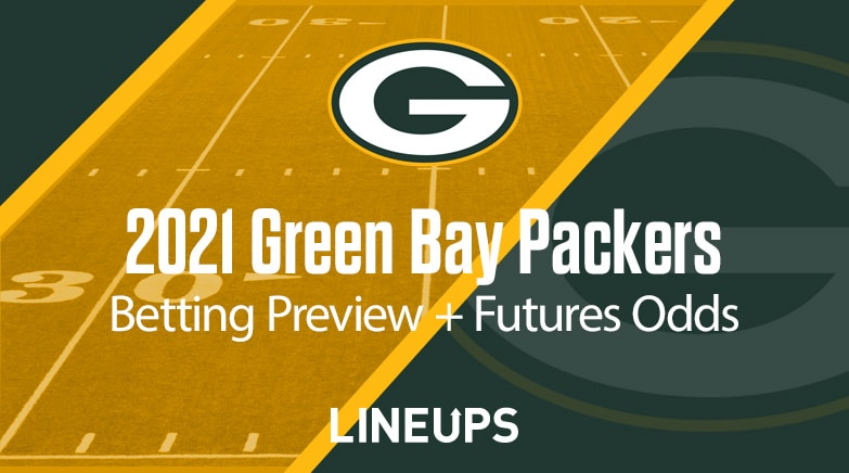 Packers 2021 Betting Preview