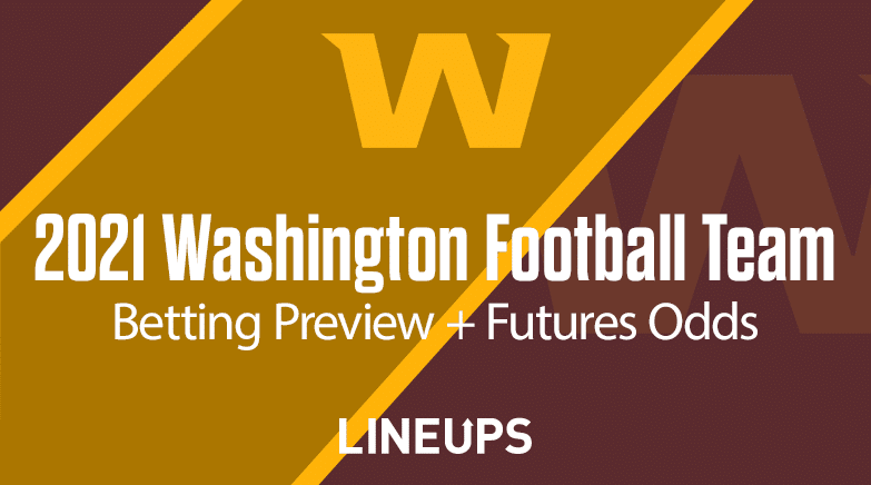 WFT Betting Preview 2021