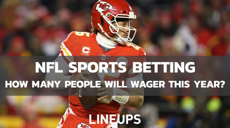 Sports betting on NFL how many will wager