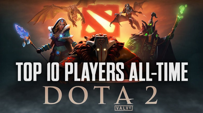 Top 10 Dota 2 Players Of All Time Best To Ever Play