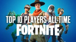 Top 10 Fortnite Players in the World (All-Time)