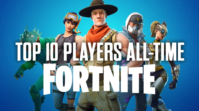 Top 10 Players All time fortnite