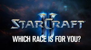 StarCraft II: Which Race is for you?