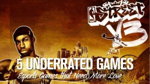 5 Underrated Esports Games