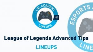LoL Academy 105: Advanced Strategy & Tips