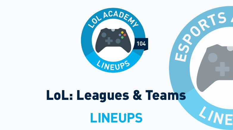 league of legends leagues teams