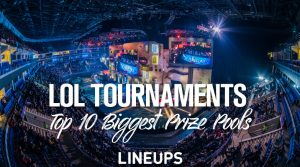 Biggest League of Legends Tournaments Prize Pools of All-Time